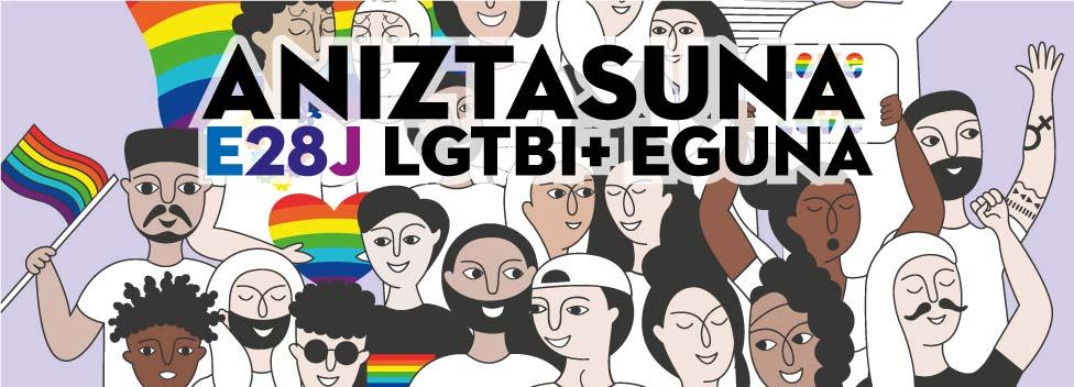 E28 LGTBI+ EGUNA / ANIZTASUNA